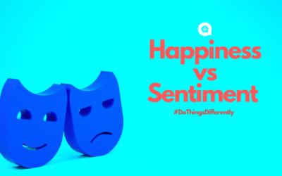 Happiness vs Sentiment