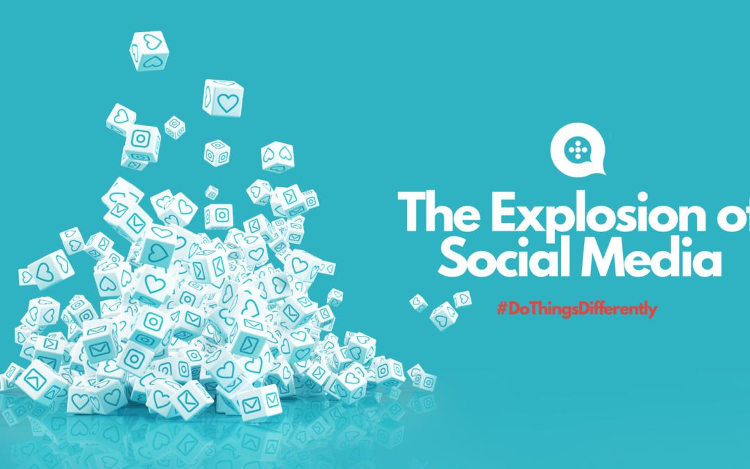 Explosion of Social Media