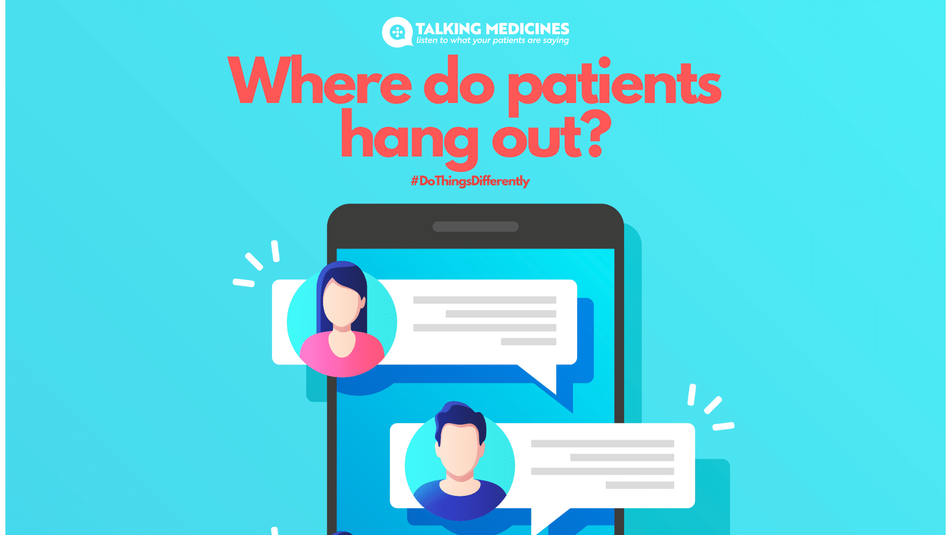 where do patients hang out?