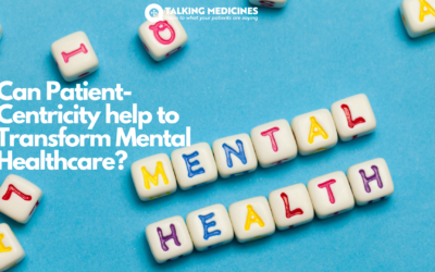 Can Patient-Centricity help to Transform Mental Healthcare?